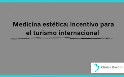 Medicina estética en Asturias: incentivo para el turismo internacional